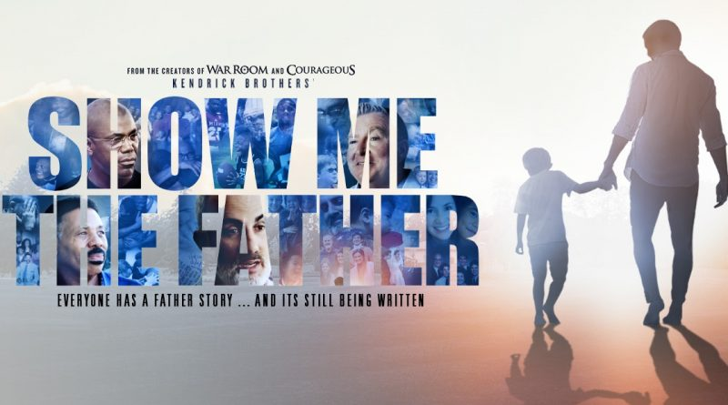 SHOW-ME-THE-FATHER-800×445